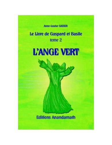 L'Ange Vert - Tome 2 du...