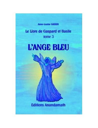 L'Ange Bleu - Tome 3 du...