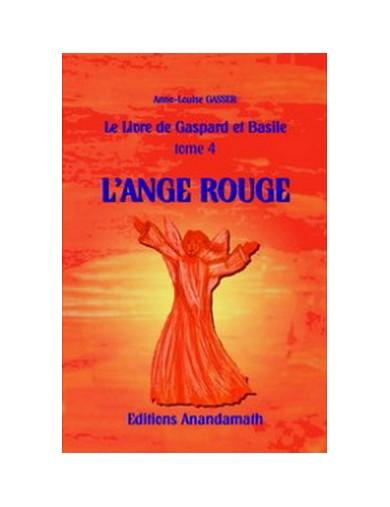 L'Ange Rouge - Tome 4 du...