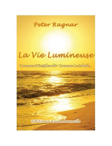 La Vie Lumineuse