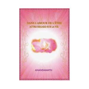 DVD Dans l'Amour de l'Être, autre regard sur la vie