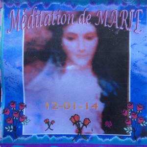 Méditation de Marie 25-4-09
